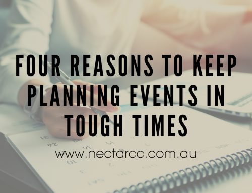 Four Reasons to Keep Planning Events In Tough Times